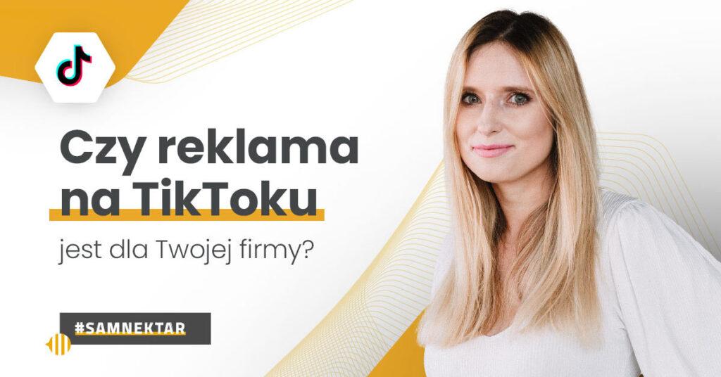 Reklama naTikToku_czy jest dla Twojejfirmy?