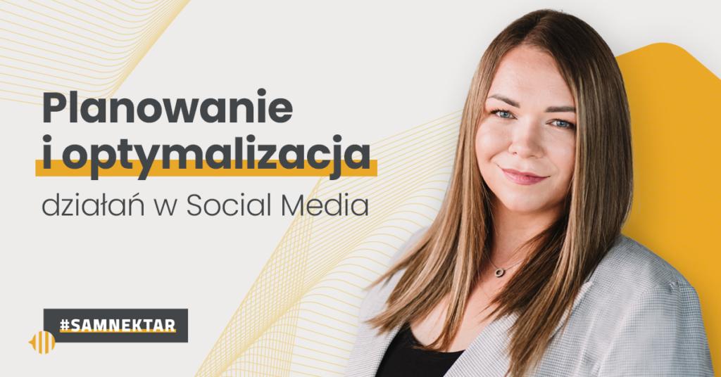 Planowanie ioptymalizacja działań wmediach społecznościowych